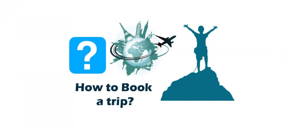 How to Book a Trip?